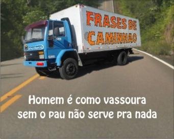 https://piras.files.wordpress.com/2008/12/balacobaco-frase-caminhao-1.jpg